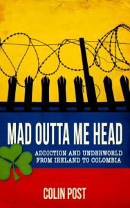 Mad Outta Me Head - Colin Post