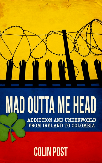 Mad Outta Me Head by Colin Post